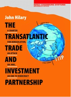John Hilary's complete research for TTIP