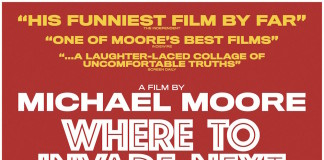 Where to invade next - Michael Moore