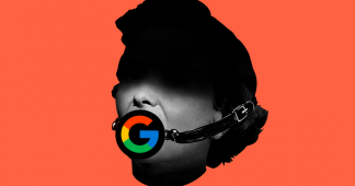 Yes, Google Uses Its Power to Quash Ideas It Doesn't Like – I Know Because It Happened to Me