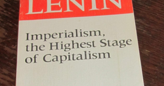 Vladimir Ilyich Lenin: Imperialism, the Highest Stage of Capitalism
