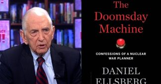 Daniel Ellsberg: U.S. Military Planned First Strike On Every City In Russia and China … and Gave Many Low-Level Field Commanders the Power to Push the Button