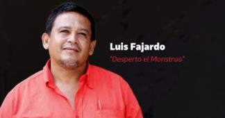The Monster Has Awoken: the Last Testimony of Murdered Campesino Leader Luis Fajardo
