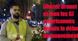 Libérez Éric Drouet et tous les Gilets Jaunes emprisonnés !