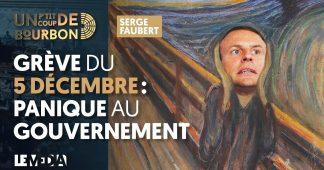 GRÈVE DU 5 DÉCEMBRE : PANIQUE AU GOUVERNEMENT | MÉLENCHON SE DÉFEND
