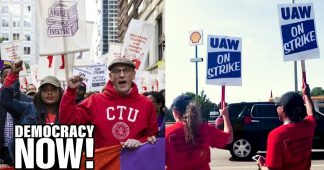 """Chicago Teachers and UAW Members Show That Labor Movement Is Back After """"Decades of Concessions"""""""