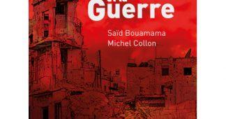 La gauche et la guerre. Analyse d'une défaite idéologique. Michel Collon et Saïd Bouamama