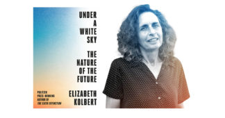 Interview: Elizabeth Kolbert on why we'll never stop messing with nature
